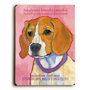 Artehouse LLC Stubborn Hunting Dog Wood Sign