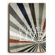 Artehouse LLC Dreams Live Wood Sign