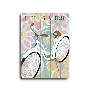 Artehouse LLC Life is a Trip by Lisa Weedn Graphic Art Plaque