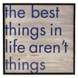 Fetco Home Decor Stefan The Best Things in Life Aren't Things Framed Textual Art in Taupe and Blue