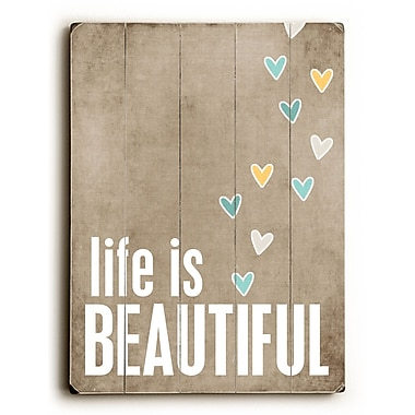 Artehouse LLC Life is Beautiful by Cheryl Overton Textual Art Plaque
