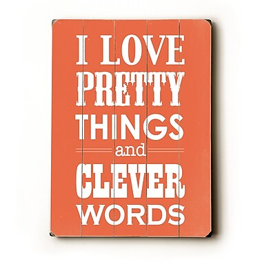 Artehouse LLC I Love Pretty Things by Amanada Catherine Textual Art Plaque; Coral