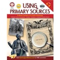 Using Primary Sources to Meet Common Core State Standards Resource Book Grades 6 - 8