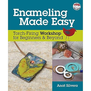 Kalmbach Enameling Made Easy: Torch-Firing Workshop for Beginners & Beyond