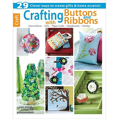 Leisure Arts Crafting with Buttons and Ribbons Book