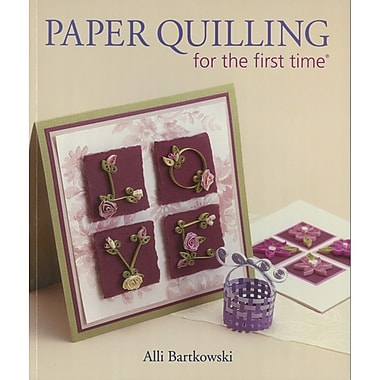 Sterling Publishing Lark Books Paper Quilling For The First Time