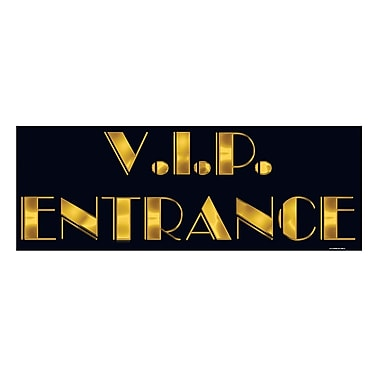 VIP Entrance Sign, 8