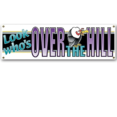 Bannière « Look Who's Over-The-Hill », 5 pi 3 po x 21 po, 3/paquet