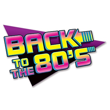 Beistle Back-to The 80s Sign, 15 1/2