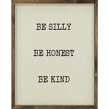 Forest Creations Magnet Be Silly Be Honest Be Kind Framed Textual Art