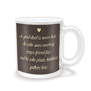 "Pyramid America™ ""A Good Deed Is Never Lost, He Who Sows Courtesy Reaps..."" 11 oz. Coffee Mug"