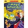 Scholastic The Magic School Bus Creepy Crawly Fun