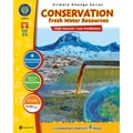 Classroom Complete Press® in.Conservation: Fresh Water Resourcesin. Book, Grades 5 - 8