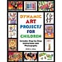 Crystal Productions Dynamic Art Projects For Children Book,