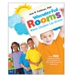 Essential Learning® Wonderful Rooms Where Children Can Bloom! Second Edition Book, Grades K - 2