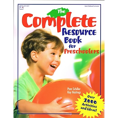 Gryphon House The Complete Resource Book, Grades Preschool