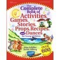 Gryphon House The Complete Book of Activities, Games, ... Book