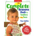 Gryphon House The Complete Resource Book For Toddlers and Twos