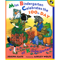 in.Miss Bindergarten Celebrates the 100th Day of Kindergartenin. Book