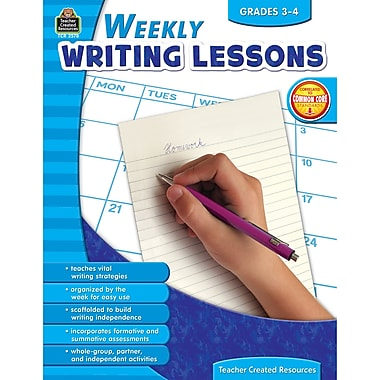 Teacher Created Resources Weekly Writing Lessons Book, Grades 3 - 4
