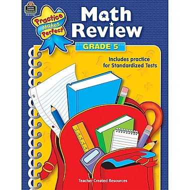 Teacher Created Resources® Practice Makes Perfect: Math Review Resource Book, Grades 5