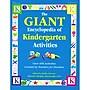 Gryphon House The GIANT Encyclopedia of Kindergarten Activities