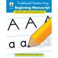 Carson Dellosa® in.Traditional Handwriting: Beginning Manuscriptin. Resource Book, Language Arts