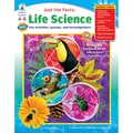 Carson Dellosa® in.Just the Facts: Life Sciencein. Resource Book, Grades 4 - 6