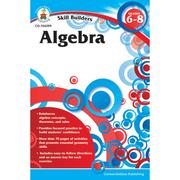 Carson Dellosa® Skill Builders Algebra Workbook, Grades 6 - 8