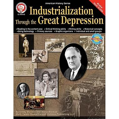 Carson Dellosa® Industrialization Through the Great Depression Resource Book
