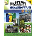 Carson Dellosa® in.Using STEM to Investigate Issues in Managing Wastein. Resource Book, Grades 5 - 8