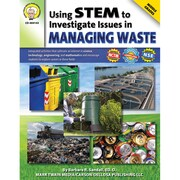 "Carson Dellosa® ""Using STEM to Investigate Issues in Managing Waste"" Resource Book, Grades 5 - 8"