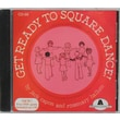 Educational Activities Get Ready To Square Dance CD