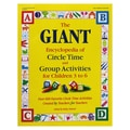 Gryphon House The GIANT Encyclopedia of Circle Time and Group Activities Book