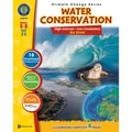 Classroom Complete Press® in.Water Conservationin. Big Book, Grades 5 - 8