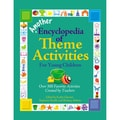 Gryphon House Another Encyclopedia of Theme Activities Book, Grades Toddler - K