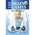 Gryphon House 125 Brain Games For Babies Revised Book, Grades PreK