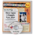 See The Wish Once Upon A Happily Ever After Play Kit, Grades 2 - 3