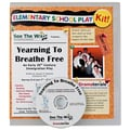 See The Wish Yearning To Breathe Free Play Kit, Grades 2 - 4