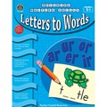 Teacher Created Resources Letters to Words Building Writing Skills Book, Grades K - 1