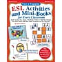 Scholastic® Easy & Engaging ESL Activities and Mini