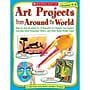 Scholastic® Art Projects from Around the World Activity