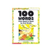 "Scholastic® ""100 Words: Kids Need to Read by 2nd Grade"" Book, Language Arts/Reading"