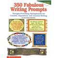 Scholastic® 350 Fabulous Writing Prompts Professional Book, Grades 4 - 8