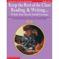 Scholastic® Keep the Rest of the Class Reading & Writing.... Book, Grades 3 - 6