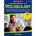 Scholastic® in.Using Read-Alouds to Teach: Vocabularyin. Book, Vocabulary Skills