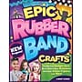 Design Originals Epic Rubber Band Crafts Book, 11