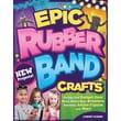 Design Originals in.Epic Rubber Band Craftsin. Book, 11in. x 8.5in. x 0.1in.