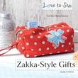 Search Press in.Love To Sew: Zakka Style Giftsin. Book