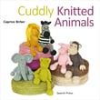 Search Press in.Cuddly Knitted Animalsin. Book